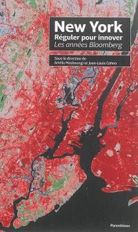 New York, réguler pour innover : les années Bloomberg