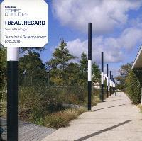(Beau)regard, sur la ville bocage : territoires & développement : Loïc Josse
