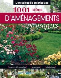 1001 idées d'aménagements paysagers