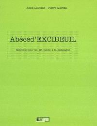 Abécéd'Excideuil : méthode pour un art public à la campagne