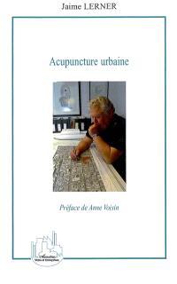 Acupuncture urbaine