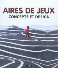 Aires de jeux : concepts et design