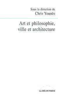 Art et philosophie, ville et architecture