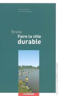 Breda, faire la ville durable
