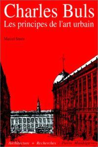 Charles Buls (1837-1914) : les principes de l'art urbain