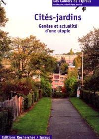 Cités-jardins : genèse et actualité d'une utopie