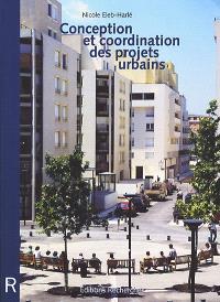 Conception et coordination des projets urbains