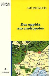 Des oppida aux métropoles : archéologues et géographes en vallée du Rhône, archaeomedes