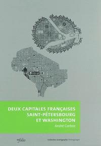 Deux capitales françaises, Saint-Pétersbourg et Washington