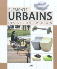 Eléments urbains : design contemporain