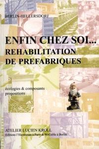 Enfin chez soi, réhabilitation de préfabriqués : écologies et composants, proposition