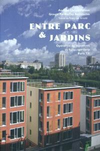 Entre parc & jardins : opération de logements et halte-garderie, Paris 13e