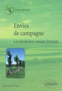 Envies de campagne : les territoires ruraux français