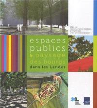 Espaces publics & paysage des bourgs dans les Landes