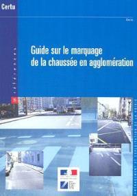 Guide sur le marquage de la chaussée en agglomération