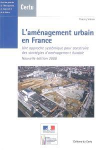 L'aménagement urbain en France : une approche systématique pour construire des stratégies d'aménagement durable