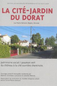 La Cité-jardin du Dorat : rue Pierre-Sémard, Bègles, Gironde : patrimoine social-poumon vert, du château à la cité ouvrière cheminote
