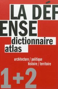 La Défense : un dictionnaire, un atlas