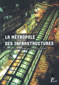 La métropole des infrastructures