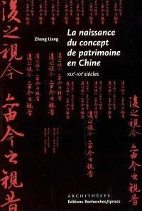 La naissance du patrimoine en Chine : XIX-XXe siècles