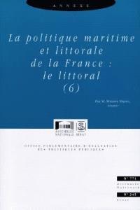 La politique maritime et littorale de la France : annexe. Volume 6, Le littoral