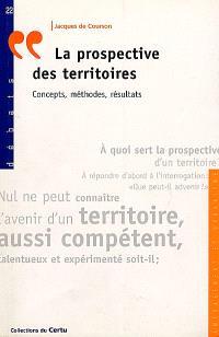 La prospective des territoires : concepts, méthodes, résultats