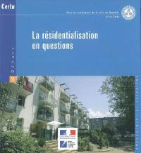La résidentialisation en question