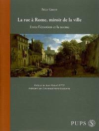 La rue à Rome, miroir de la ville : entre l'émotion et la norme