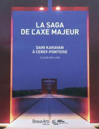 La saga de l'axe majeur : Dani Karavan à Cergy-Pontoise