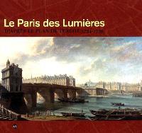Le Paris des lumières d'après le plan de Turgot (1734-1739) : exposition, Paris, Centre historique des Archives nationales, 12 octobre 2005-9 janvier 2006