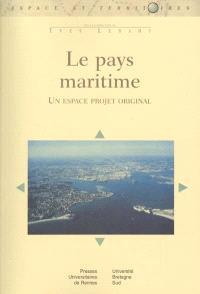 Le pays maritime : un espace projet original