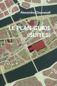 Le plan-guide (suites)