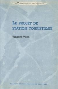 Le projet de station touristique