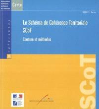 Le schéma de cohérence territoriale : SCoT : contenu et méthodes