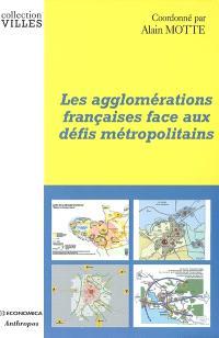 Les agglomérations françaises face aux défis métropolitains