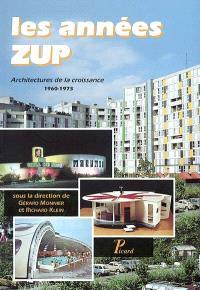 Les années ZUP : architectures de la croissance, 1960-1973