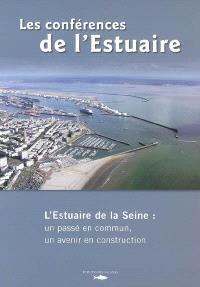 Les conférences de l'estuaire de Seine