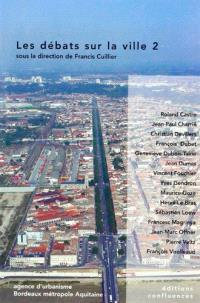 Les débats sur la ville. Volume 2