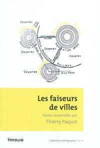 Les faiseurs de villes : 1850-1950