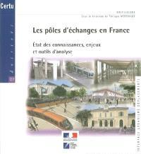 Les pôles d'échange en France : état des connaissances, enjeux et outils d'analyse