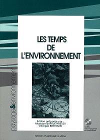 Les temps de l'environnement