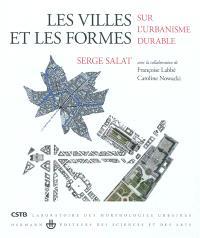 Les villes et les formes : sur l'urbanisme durable