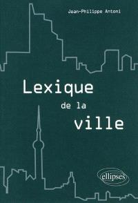 Lexique de la ville