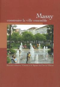 Massy : construire la ville ensemble : histoires urbaines, Vilmorin et le square du clos de Villaine