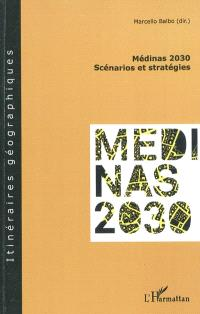 Médinas 2030 : scénarios et stratégies