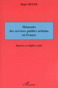 Mémento des services publics urbains en France : repères et chiffres-clefs