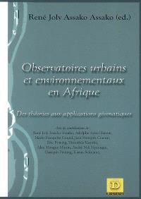 Observatoires urbains et environnementaux en Afrique : des théories aux applications géomatiques