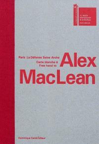 Paris La Défense Seine Arche : carte blanche à Alex MacLean = free hand to Alex MacLean