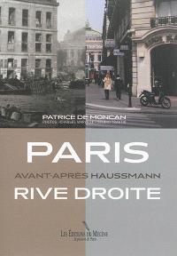 Paris rive droite : avant-après Haussmann