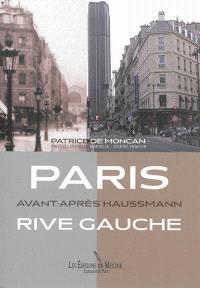Paris rive gauche : avant-après Haussmann